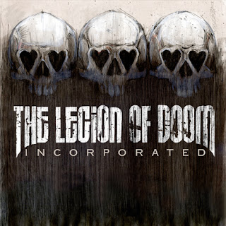 The Legion Of Doom - Incorporated [2006]
