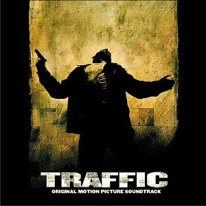 Traffic - Soundtrack [Cliff Martinez]