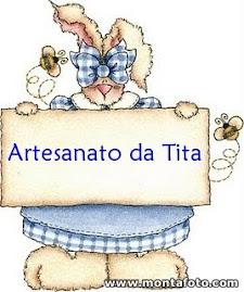 Artesanato da Tita a nossa Madrinha de blog e tem uma promoção cada peça vendida dará 10% do valor