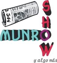 MUNRO SHOW y algo más