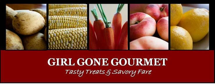 Girl Gone Gourmet