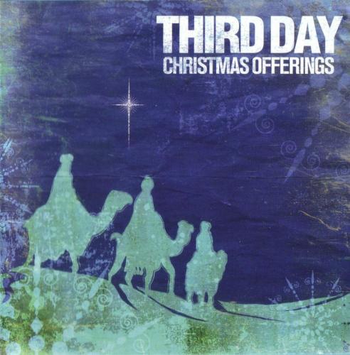 [Third+Day+-+Christmas+Offerings+(2006).jpg]
