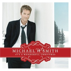 [Michael+W+Smith+-+It's+a+Wonderful+Christmas-2+(2007).jpg]