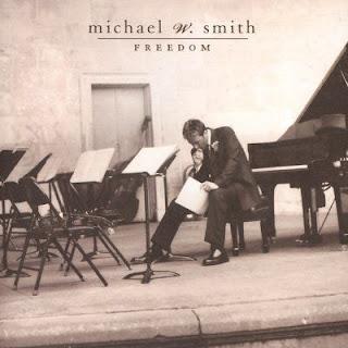 Michael W. Smith - Freedom 2000