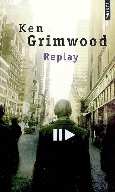 http://4.bp.blogspot.com/_kUhjcb_OLQA/TFSMr-J2IwI/AAAAAAAAAYo/uaAmGyZPZJ8/s1600/Replay+Ken+Grimwood.jpg