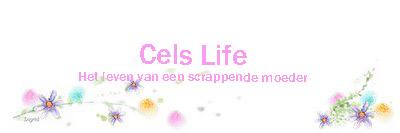 Cels life