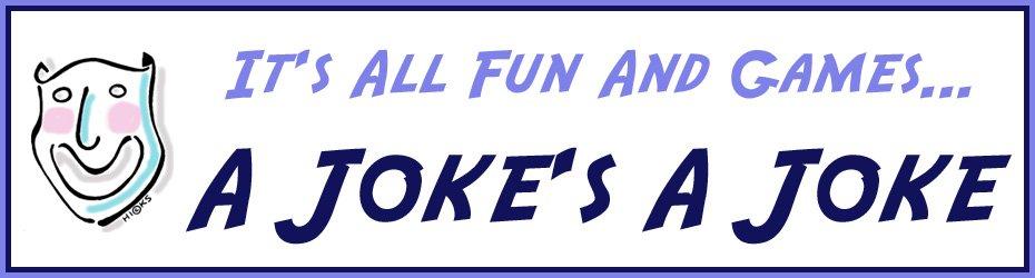 A Joke's a Joke
