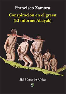 Francisco Zamora Loboch, Conspiración en el green (El informe Abayak); Casa de África
