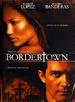 Bordertown, Poster