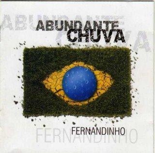 Fernandinho Abundante chuva 2005