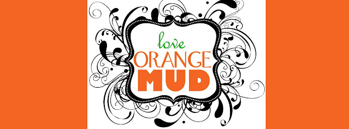 Love Orange Mud