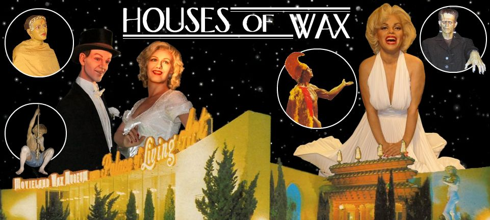 Houses of Wax