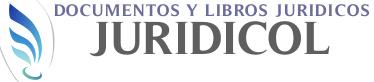 Documentos y Libros Jurídicos Colombianos