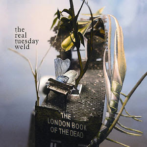 The London Book of the Dead - Real Tuesday Weld