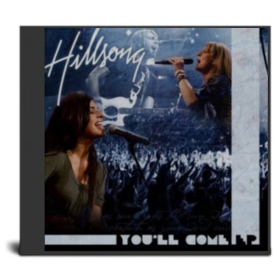 Hillsong - You will come 2009