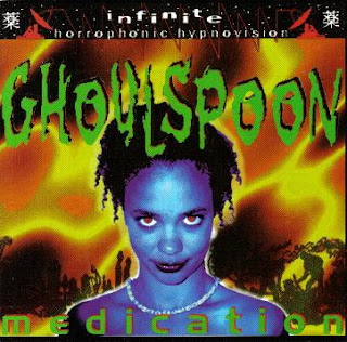 Ghoulspoon - Medication (1996)