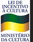 Lei de incentivo à Cultura /Ministério da Cultura