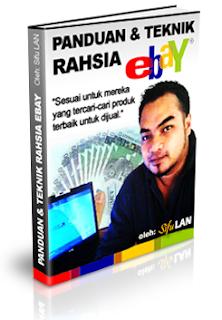 eBook Panduan dan Teknik Rahsia Ebay,Sifu Lan,Khairul Azlan,Ebay Success Stories,Bagaimana berjaya dalam ebay