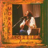 Moraes Moreira - Acústico MTV