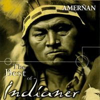 Amerñan - The Best Of Indianer (2007)