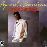 Emilio Santiago – Aquarela Brasileira (1988)