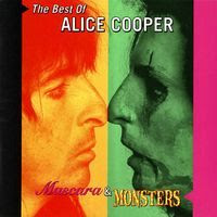 alice cooper - The Best Of Alice Cooper Mascara & Monsters