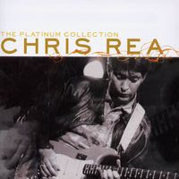 Chris Rea – The Platinum Collection (2006)