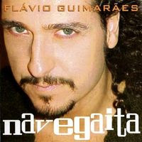 Flávio Guimarães - Navegaita (2003)