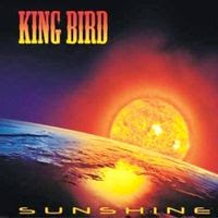 King Bird - Sunshine (2008)