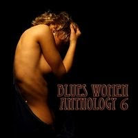 coleção - Blues Women Anthology vol 6 cd 1