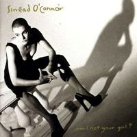 Sinéad O'Connor - Am I Not Your Girl (1992)