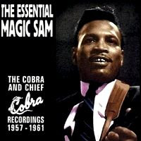 the essential magic sam (1947-1961)