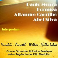 Paulo Moura, Formiga, Altamirro Carrilho e Abel Ferreira Interpretam Vivaldi, Webber, Purcell e Villa Lobos com Orquestra Sinfônica Brasileira (1977)