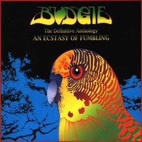 Budgie - The Definitive Anthology: An Ecstasy of Fumbling (1996)