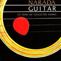 Narada Guitar - 15 Years of Collected Works (1998)