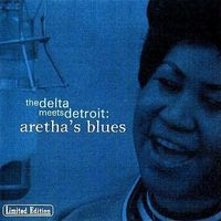 aretha franklin - the delta meets detroit (1998)
