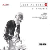 Jazz Ballads 11: Lionel Hampton