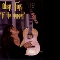 Alex Fox - To the Gypsies (2000)