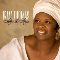 irma thomas - after the rain (2006)