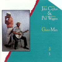 cephas & wiggins - guitar man (1987)