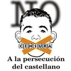 CONTRA LA OPRESIÓN AL CASTELLANOHABLANTE