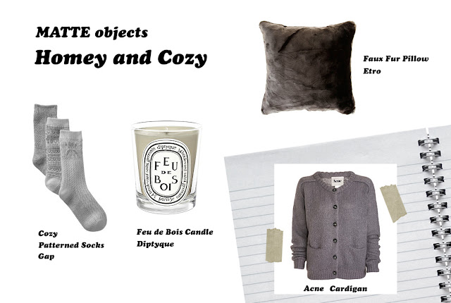 MATTE objects: Homey and cozy