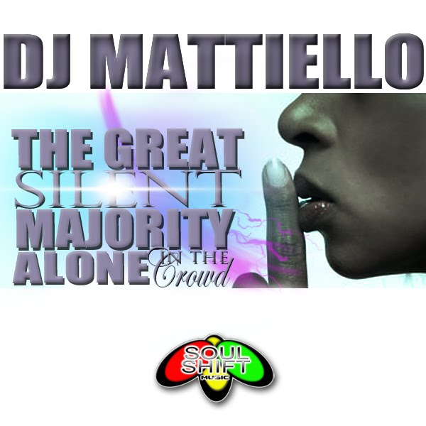 DJ Mattiello - Alone In The Crowd EP ( Soul Shift Music )