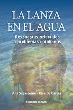 Libro: La Lanza en el agua, de Ricardo García y Ana Sagastume