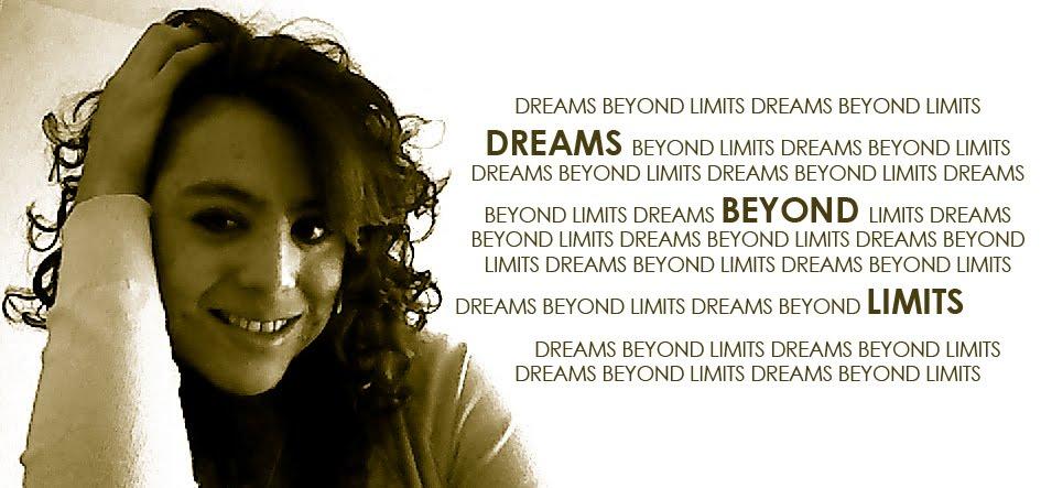 DREAMS BEYOND LIMITS