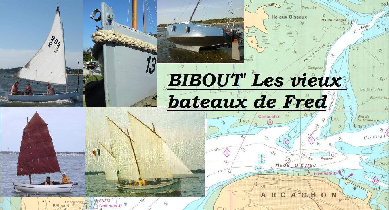 BIBOUT' Les vieux bateaux de Fred