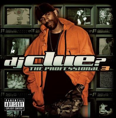 DJ Clue - The Professional 3 Cluepro3
