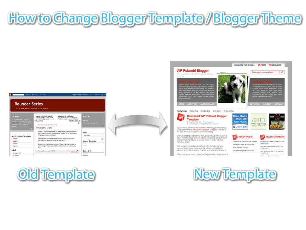 how to change blog template in blogger. Black Bedroom Furniture Sets. Home Design Ideas