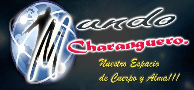 MUNDO CHARANGUERO!!!