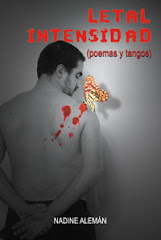 Letal Intensidad / Lethal Intensität - Gedichte und Tangos / Lethal Intensity
